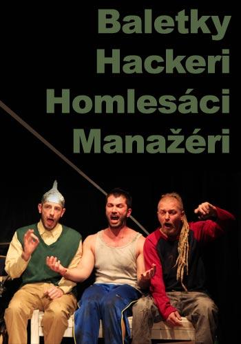 picture BALETKY, HACKERI, HOMLESÁCI A MANAŽÉRI