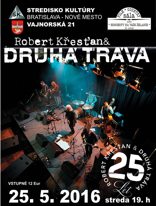 picture R. Křesťan a Druhá tráva - koncert k 25. výročiu