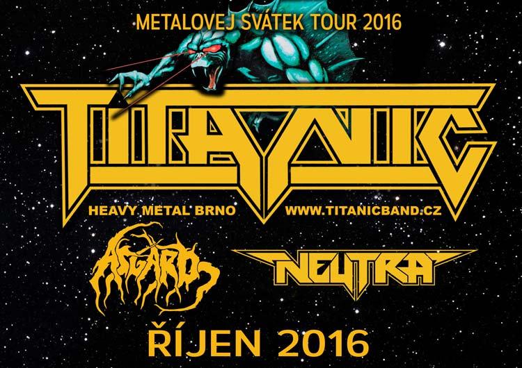 picture Metalovej svátek Tour - Titanic + Asgard + Neutra