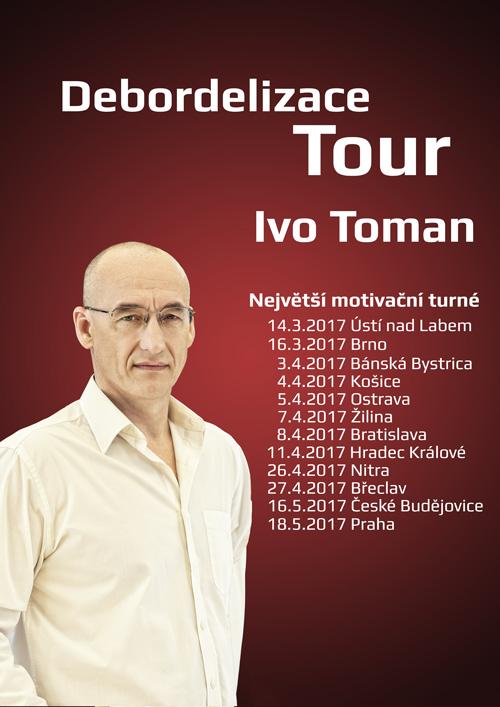 picture Ivo Toman - Debordelizace tour
