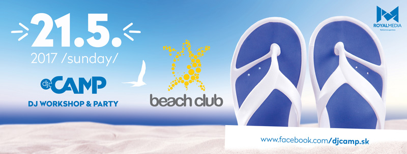 picture DJ CAMP Beach Club Košice / DJ Workshop & Party