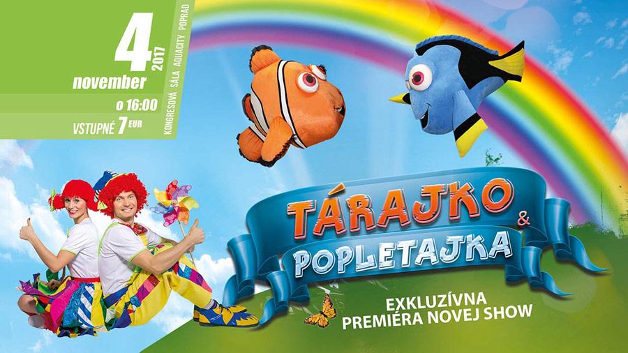picture Tárajko a Popletajka - premiéra novej show