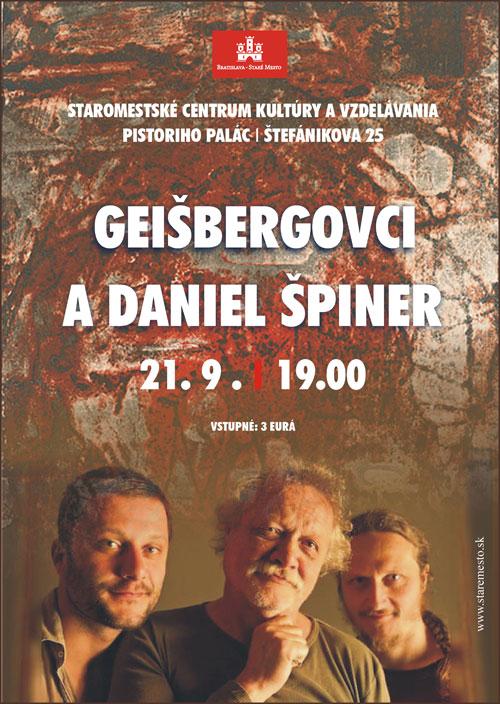 picture GEIŠBERGOVCI A DANIEL ŠPINER