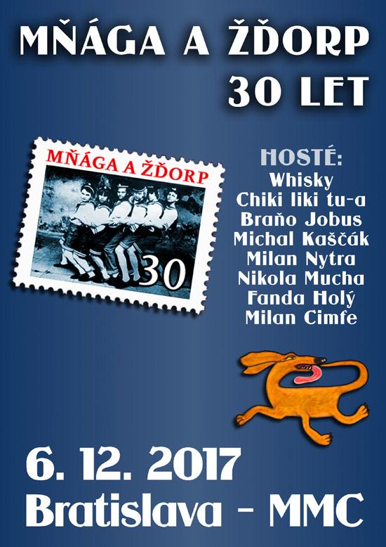 picture MŇÁGA A ŽĎORP - 30 let + hostia