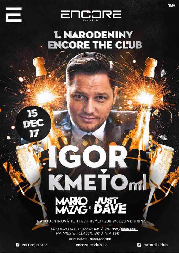 picture Igor Kmeťo – 1. Narodeniny Encore the Club