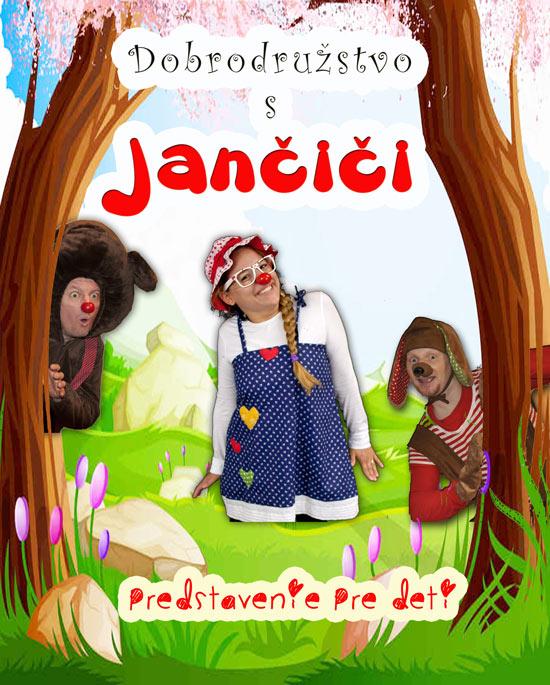 picture Jančiči – Dobrodružstvo s Jančiči