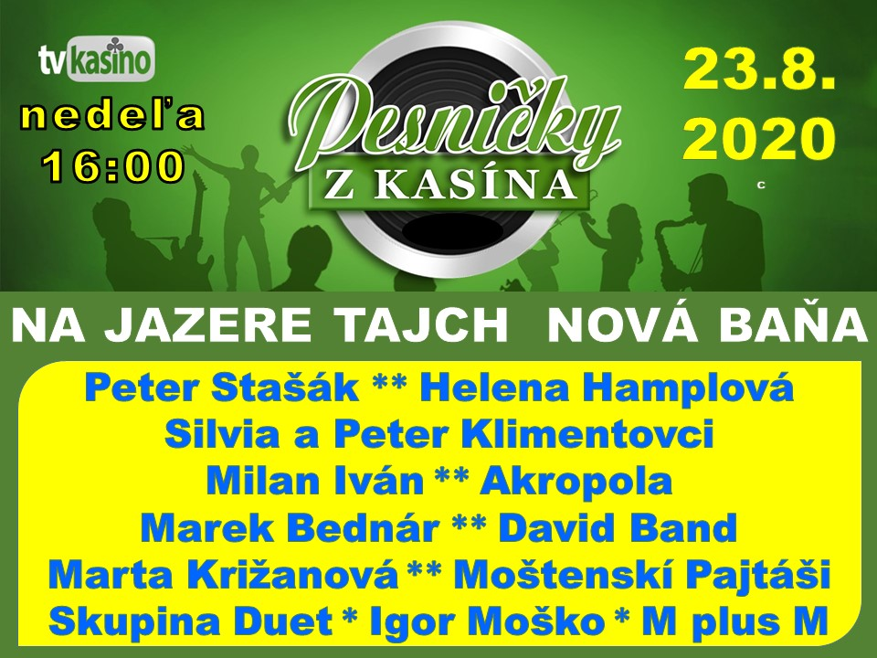 picture Pesničky z Kasína na jazere TAJCH Nová Baňa