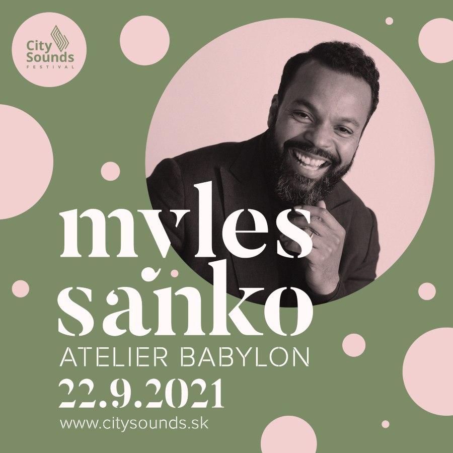 picture City Sounds Festival - Special Edition MYLES SANKO