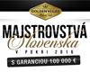 MAJSTROVSTVÁ SLOVENSKA V POKRI 2016