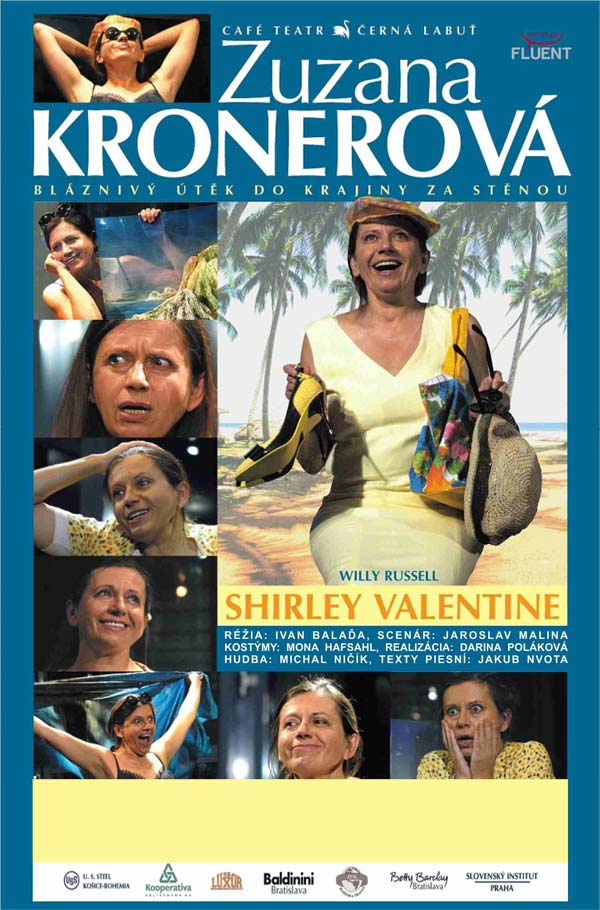 a path to self discovery in the play shirley valentine by willy russell Shirley valentine shirley valentine is a funny and heart-warming one-woman play by the award-winning willy russell shirley rediscovers her feisty former self.