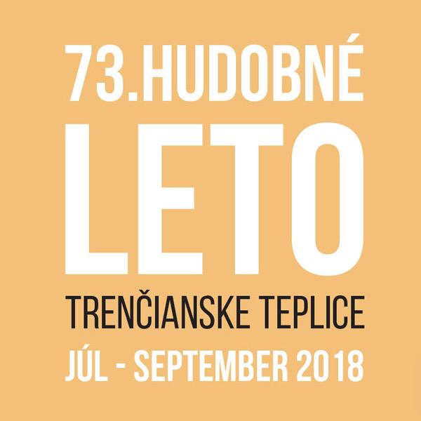 73. HUDOBNÉ LETO - TRENČIANSKE TEPLICE