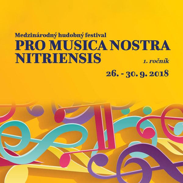 PRO MUSICA NOSTRA NITRIENSIS 26.-30.9.2018
