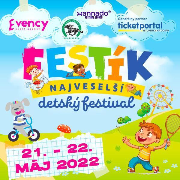 FESTÍK - najveselší detský festival 2022
