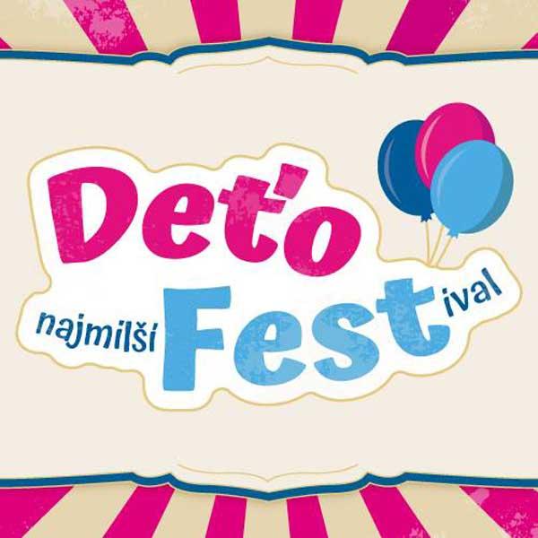 DeťoFest – najmilší festival pre rodiny s deťmi