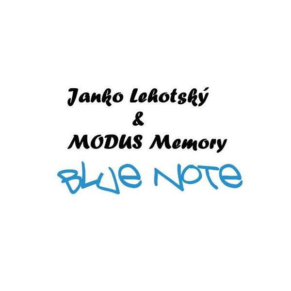 Janko Lehotský a MODUS memory