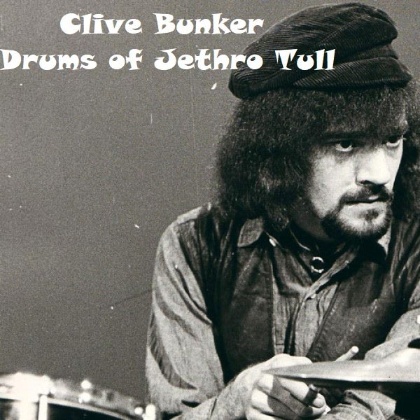 Clive  Bunker (drums of Jethro Tull)