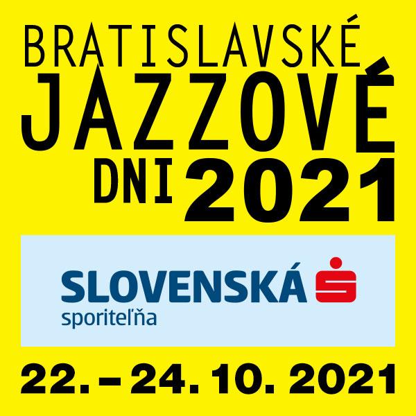 Bratislavské Jazzové Dni SLSP 2021