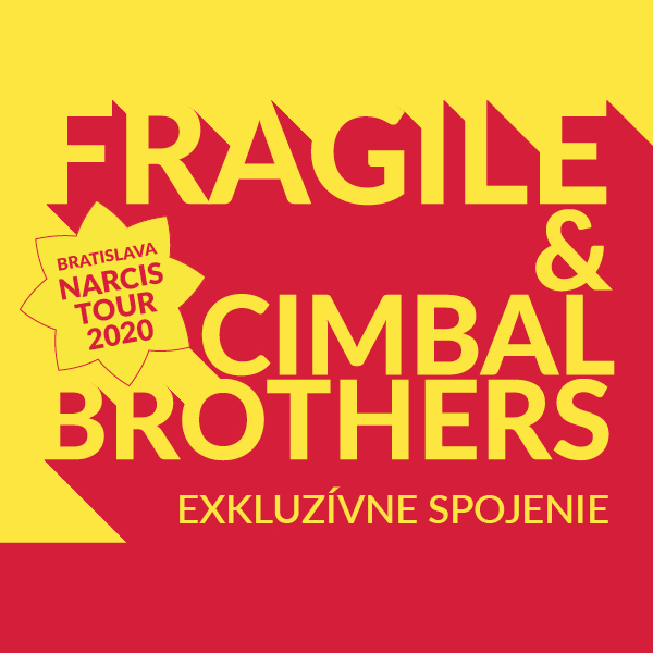 FRAGILE & CIMBAL BROTHERS