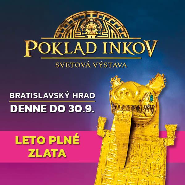 VÝSTAVA POKLAD INKOV - Bratislavský hrad
