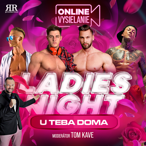 LADIES NIGHT U TEBA DOMA