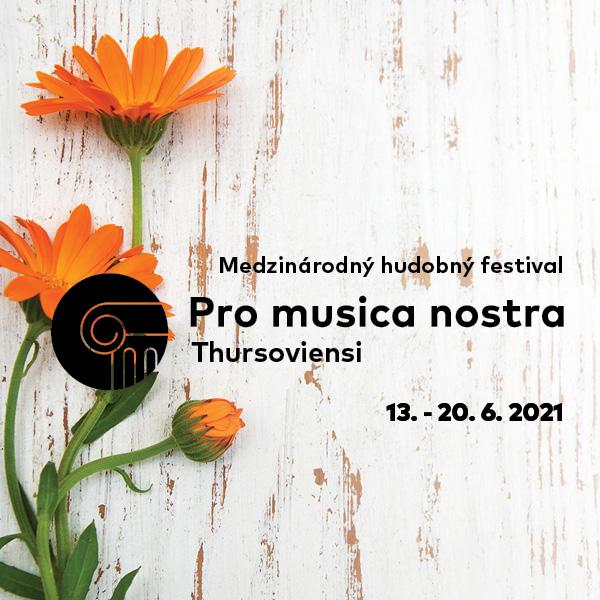PRO MUSICA NOSTRA THURSOVIENSI 2021