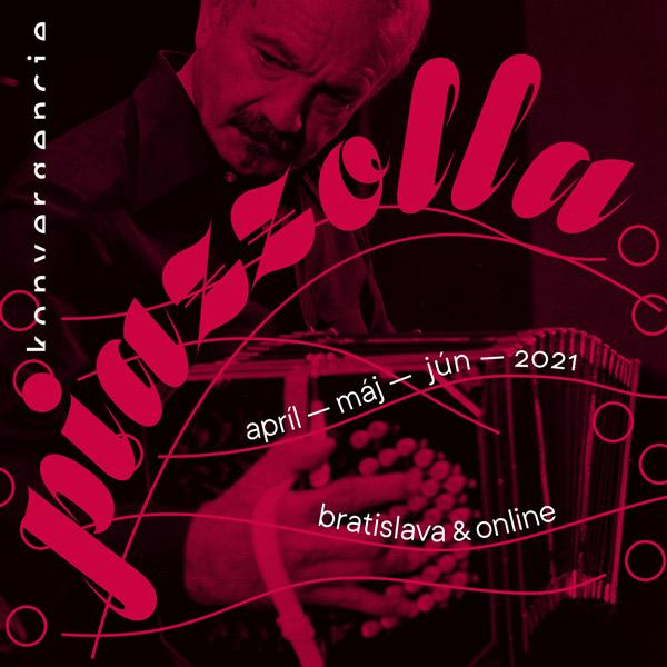 KONVERGENCIE 2021 / PIAZZOLLA / ONLINE