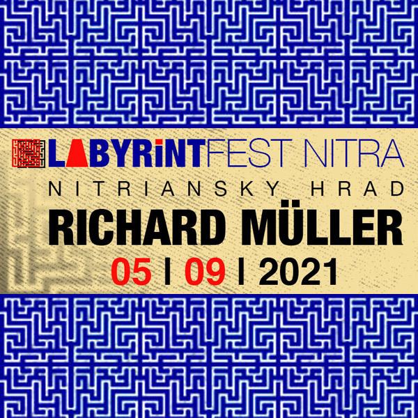 Festival LABYRINT - RICHARD MÜLLER