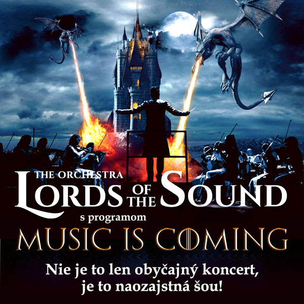 LORDS OF THE SOUND s programom «Music is coming»