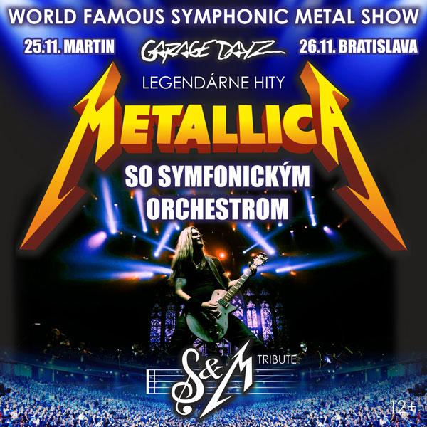 METALLICA S&M TRIBUTE SHOW + symfonický orchester