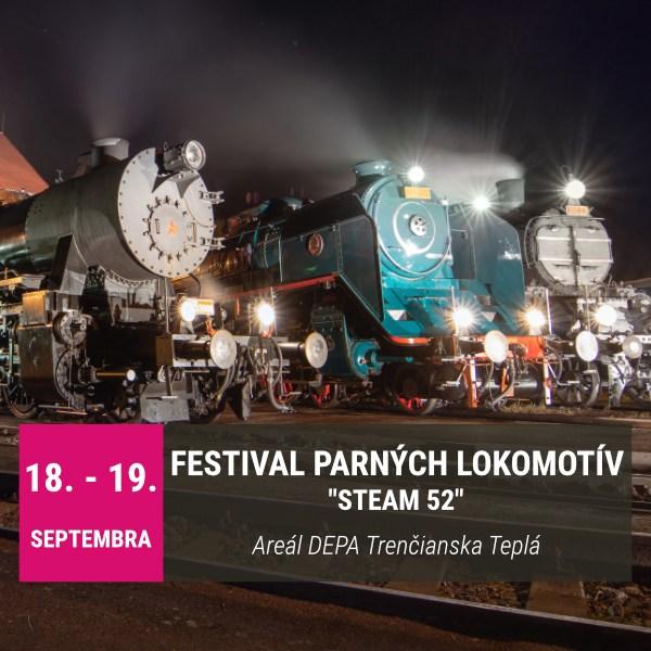 """Festival parných lokomotív """"STEAM 52"""""""