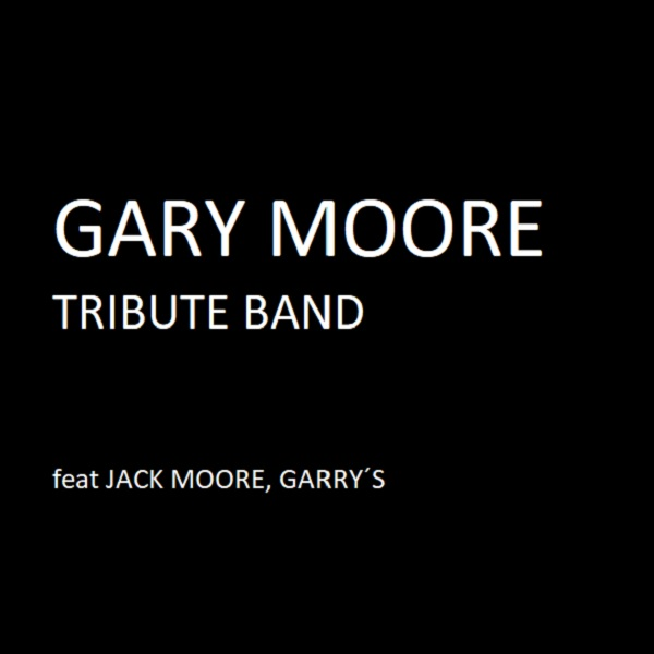 Garry Moore tribute band feat. Jack Moore, Garry´s son
