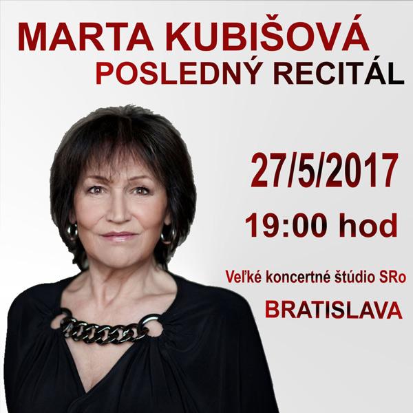 MARTA KUBIŠOVÁ - POSLEDNÝ RECITÁL