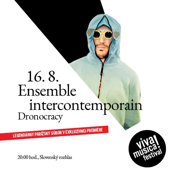 ENSEMBLE INTERCONTEMPORAIN: DRONOCRACY