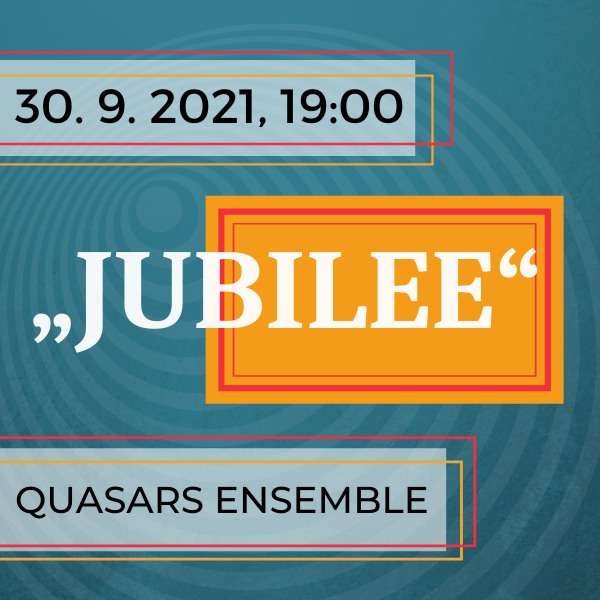 Quasars Ensemble / JUBILEE / Biela noc 2021