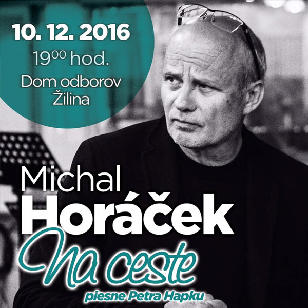 Michal Horáček: Na ceste, piesne Petra Hapku