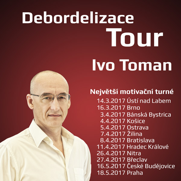 Ivo Toman - Debordelizace tour