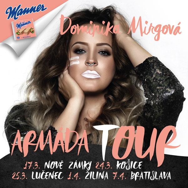 Dominika Mirgová - Armáda Tour