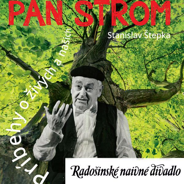Pán Strom   -  Radošinské naivné divadlo