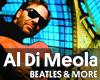 Al Di Meola - BEATLES & MORE