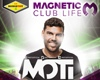 MOTi @ MAGNETIC Club Life