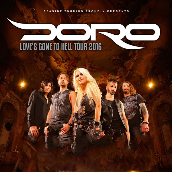 DORO - LOVE´S GONE TO HELL TOUR 2016