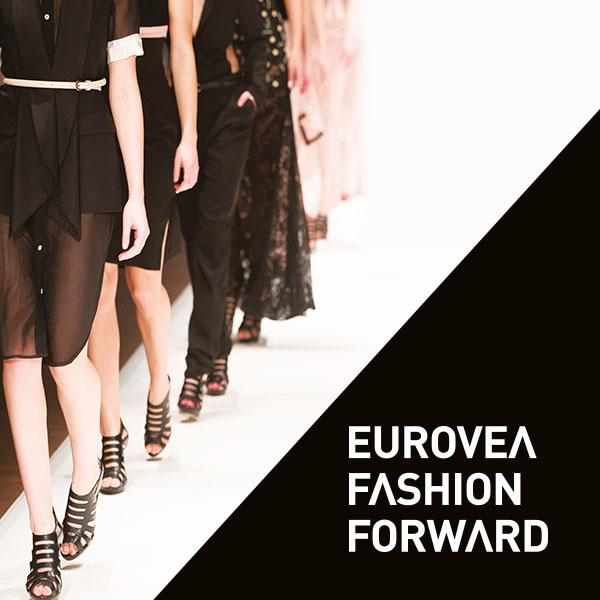 EUROVEA FASHION FORWARD