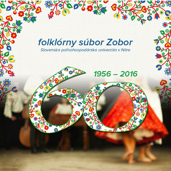60. výročie založenia folklórneho súboru Zobor