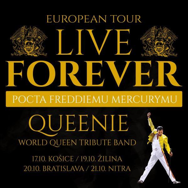 LIVE FOREVER – POCTA FREDDIEMU MERCURYMU