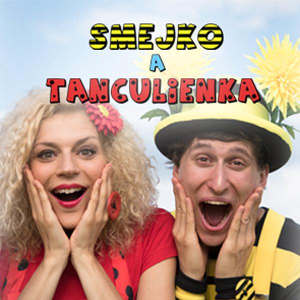 Smejko a Tanculienka - Kde bolo, tam bolo...