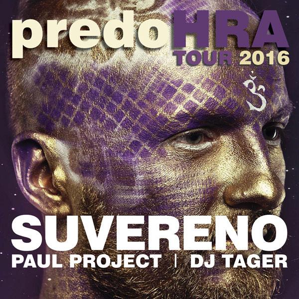predoHRA TOUR 2016 SUVERENO