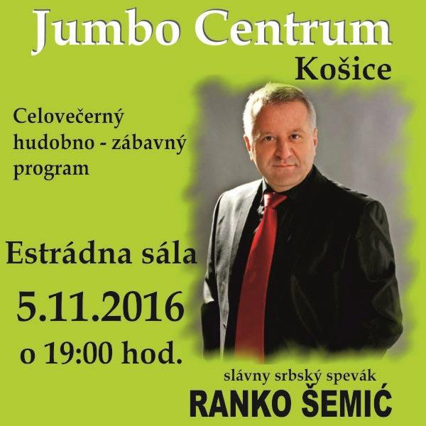 Celovečerný hodobno-zábavný program s Rankom Šemić