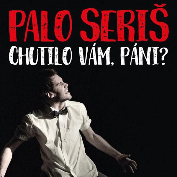 Palo Seriš - komédia jedného herca