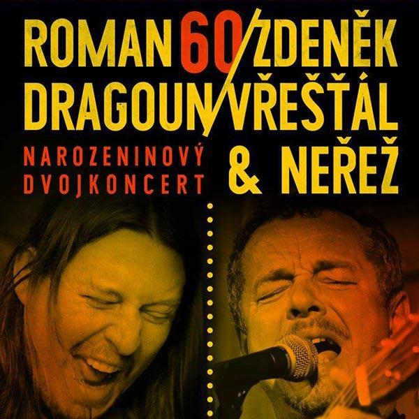 Dragoun a Zdeněk Vřešťál & Neřež - 60