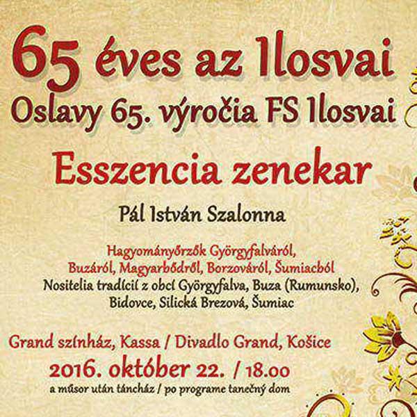 Oslavy 65.výročia Folklórneho súboru ILOSVAI